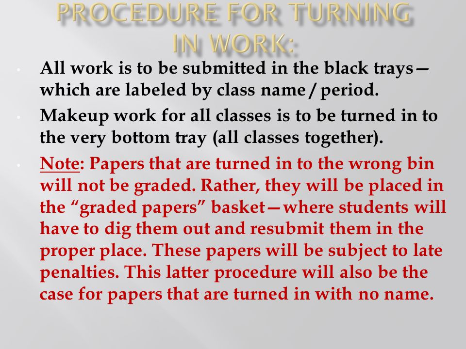 Procedure for turning in work: