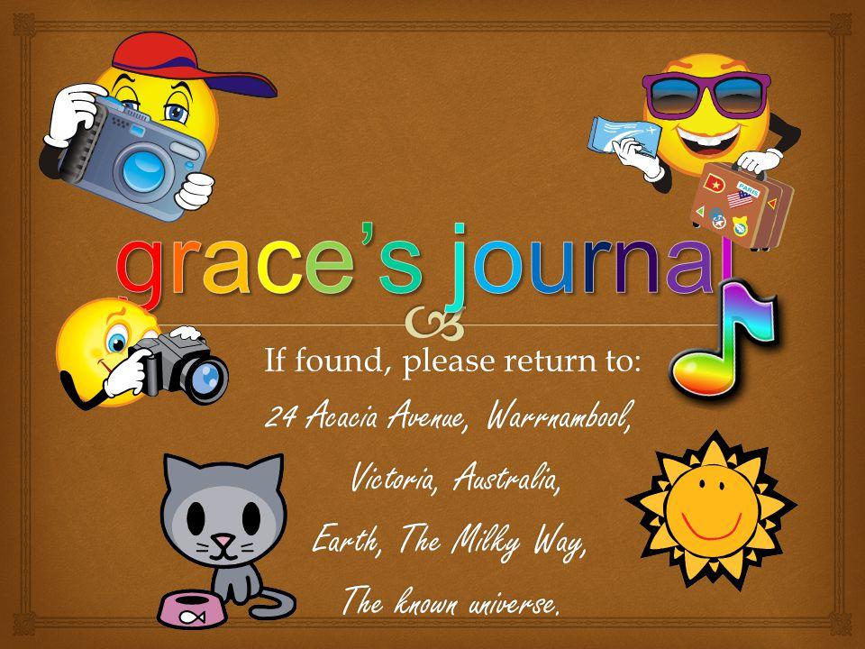 grace's journal 24 Acacia Avenue, Warrnambool, Victoria, Australia,
