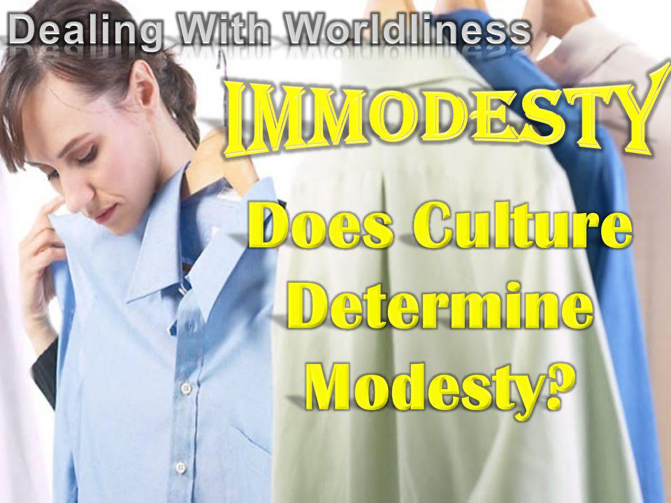 Does Culture Determine Modesty