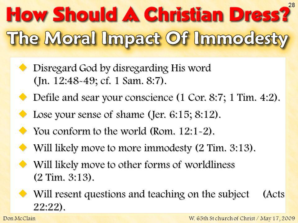 Disregard God by disregarding His word (Jn. 12:48-49; cf. 1 Sam. 8:7).