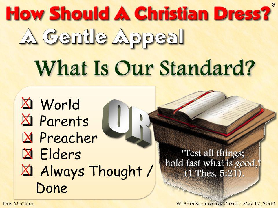 World Parents Preacher Elders Always Thought / Done Don McClain