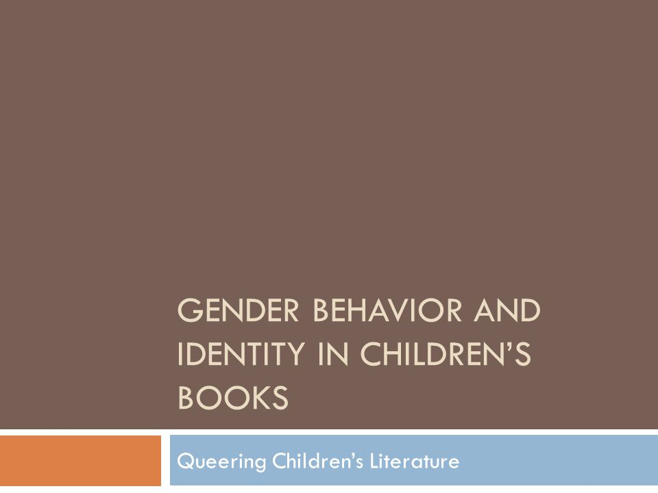 Gender behavior and identity in children's books