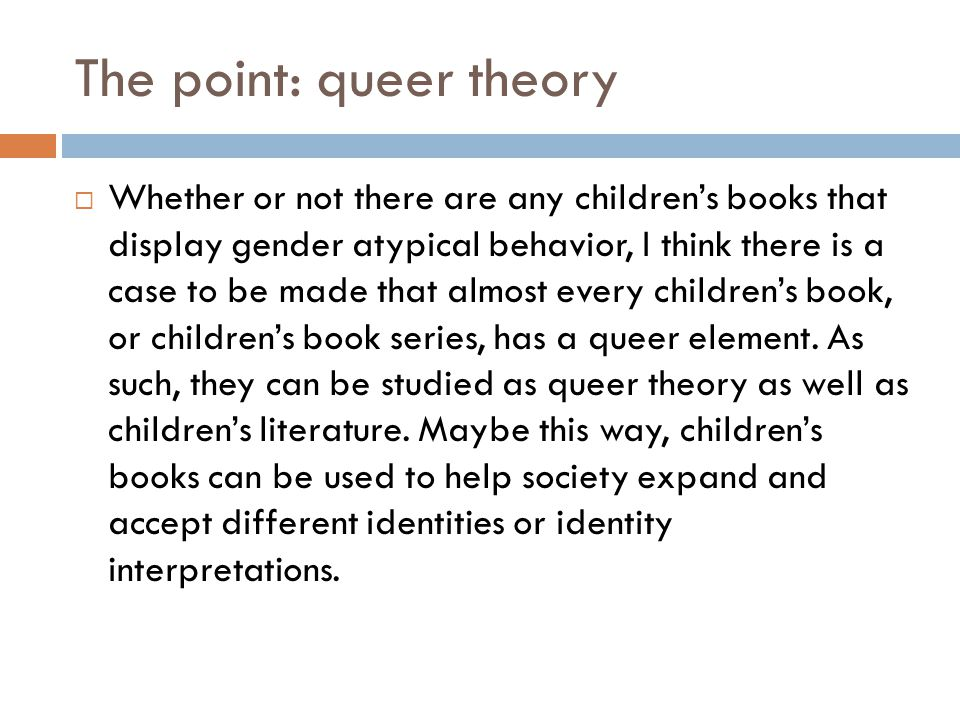 The point: queer theory