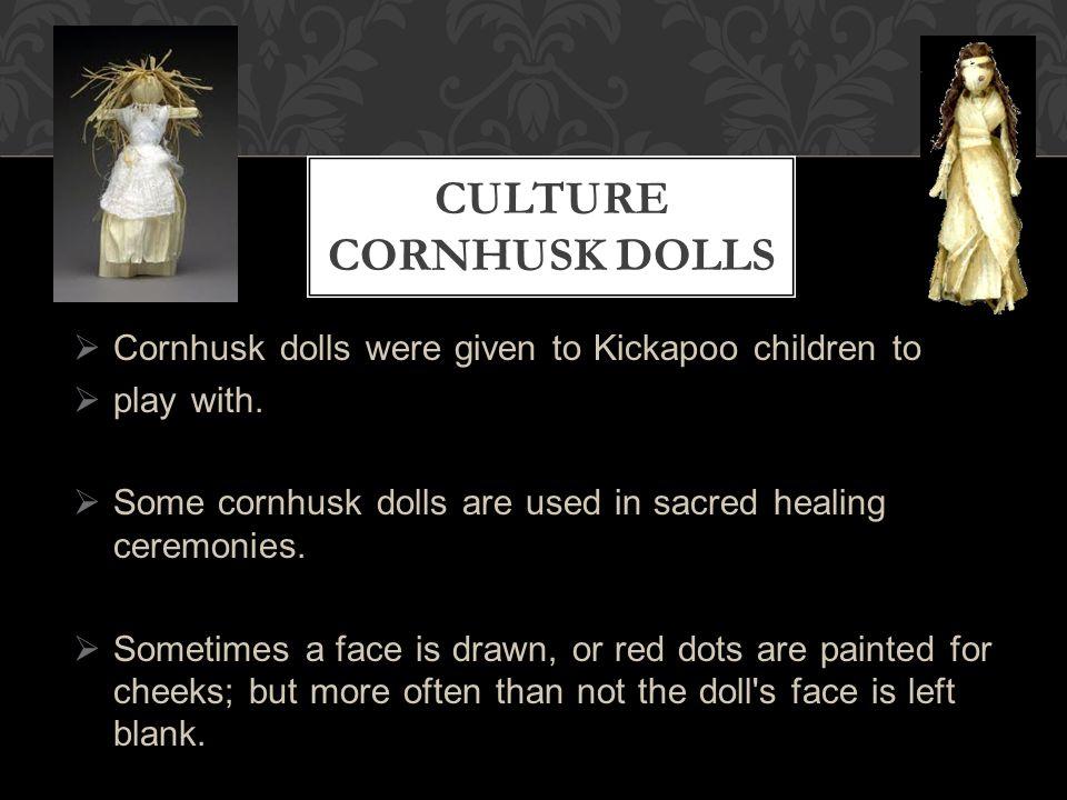 Culture Cornhusk dolls
