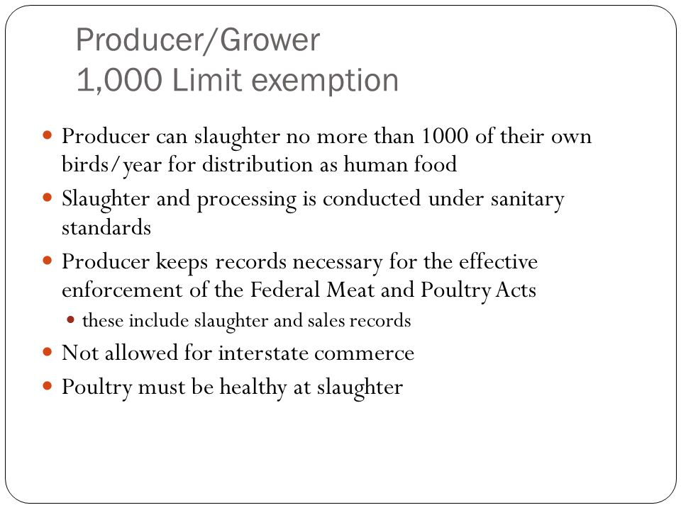 Producer/Grower 1,000 Limit exemption