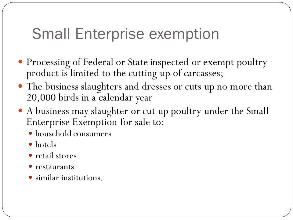 Small Enterprise exemption