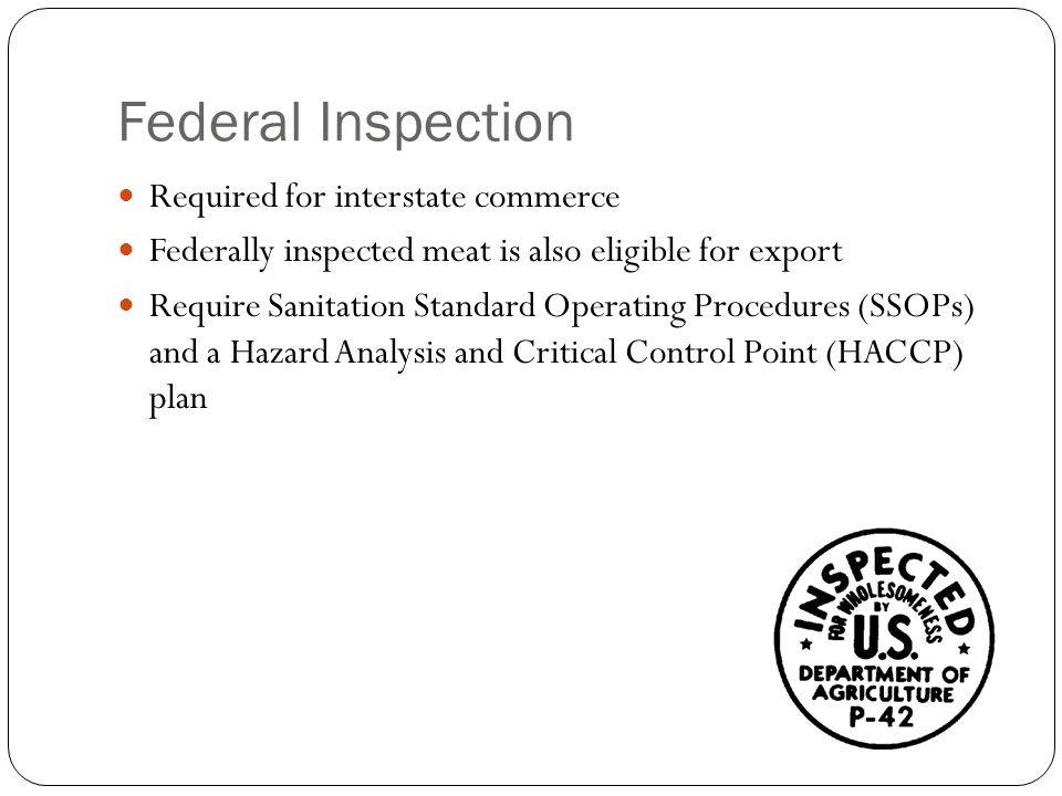 Federal Inspection Required for interstate commerce
