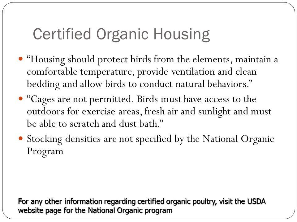 Certified Organic Housing