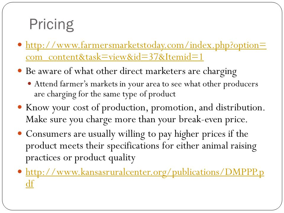 Pricing http://www.farmersmarketstoday.com/index.php option= com_content&task=view&id=37&Itemid=1.