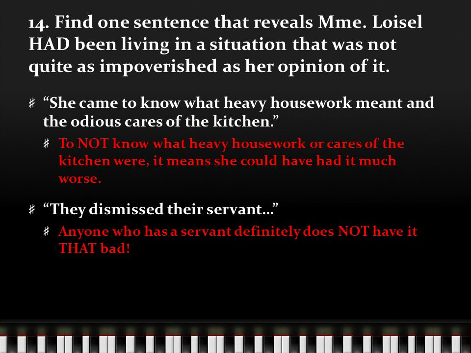 14. Find one sentence that reveals Mme