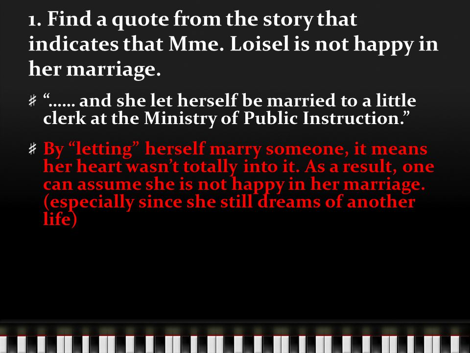 1. Find a quote from the story that indicates that Mme