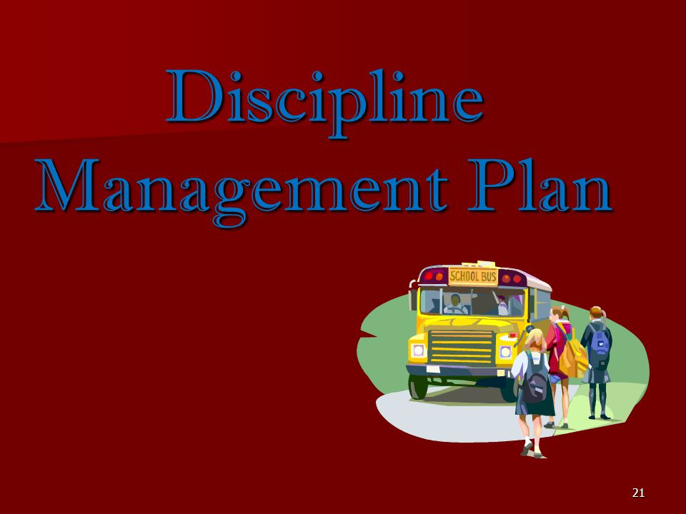 Discipline Management Plan