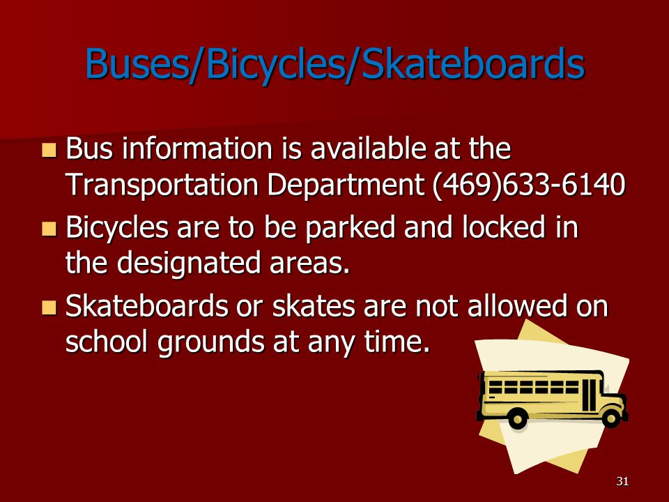Buses/Bicycles/Skateboards