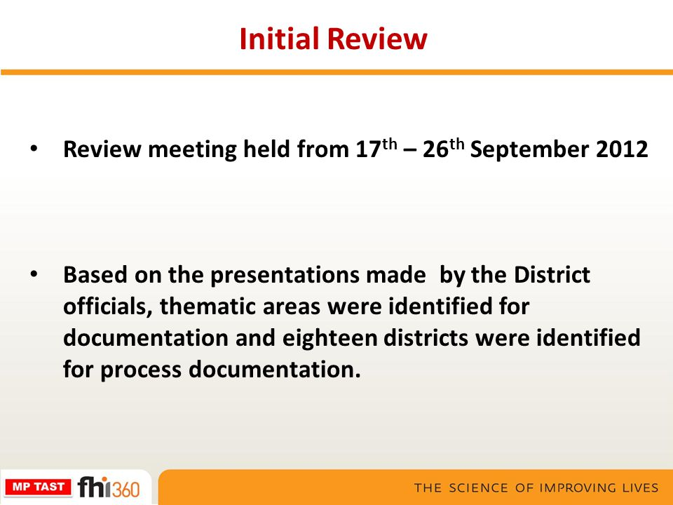 Initial Review Review meeting held from 17th – 26th September 2012