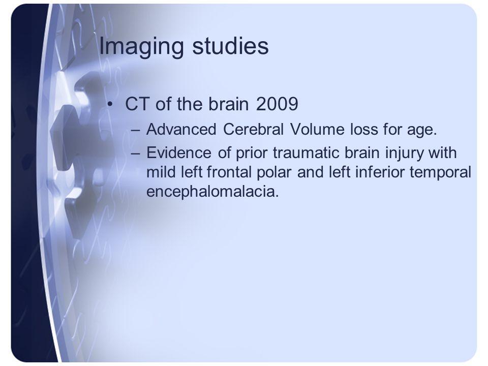 Imaging studies CT of the brain 2009