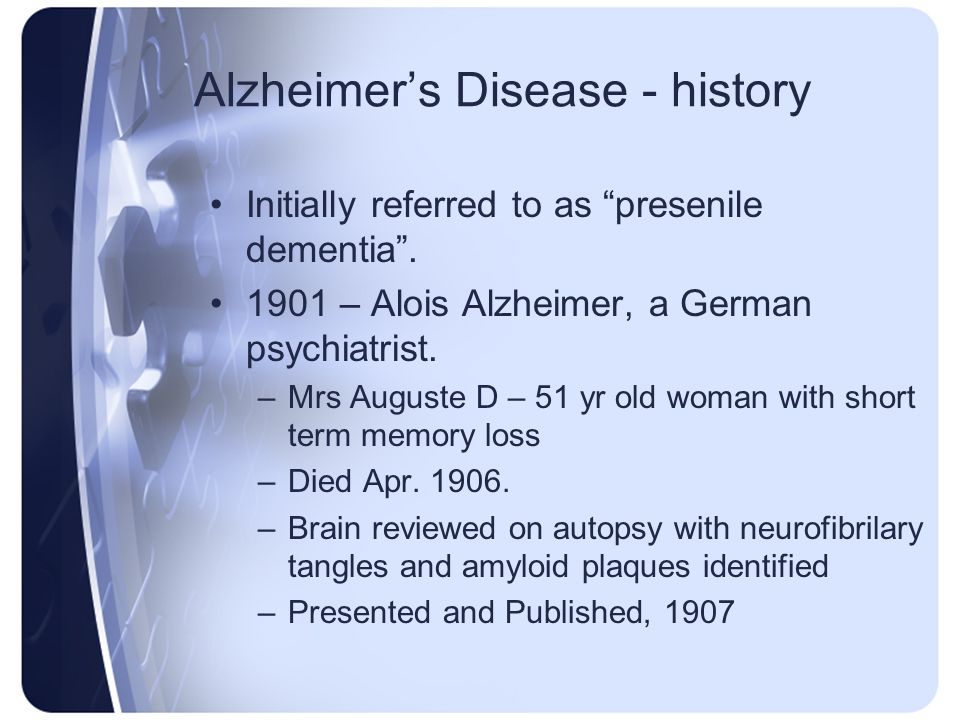 Alzheimer's Disease - history