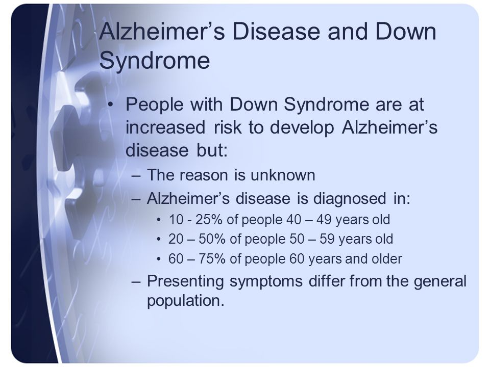 alzheimers disease and downs syndrome essay Alzheimer's disease parents and carers often get in touch because they have heard that that everyone with down's syndrome will develop alzheimer's disease.