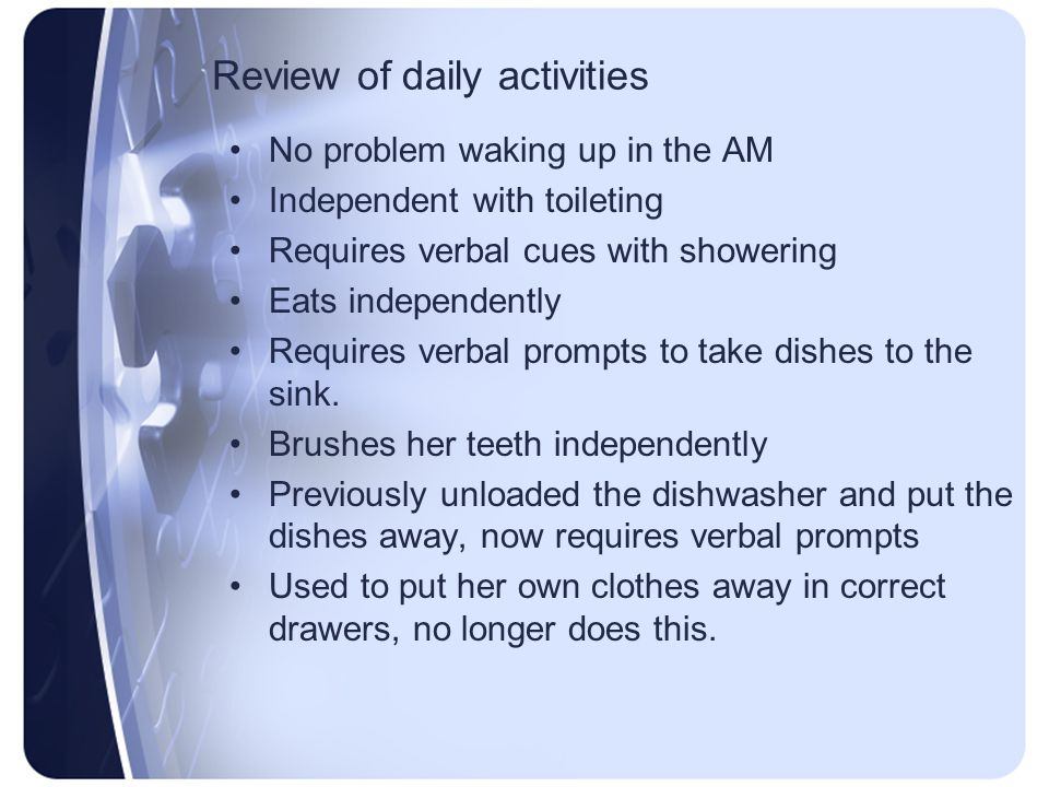 Review of daily activities