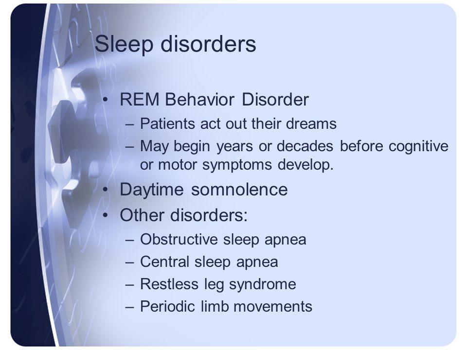 Sleep disorders REM Behavior Disorder Daytime somnolence