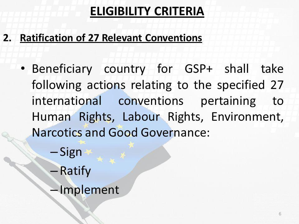 ELIGIBILITY CRITERIA 2. Ratification of 27 Relevant Conventions.