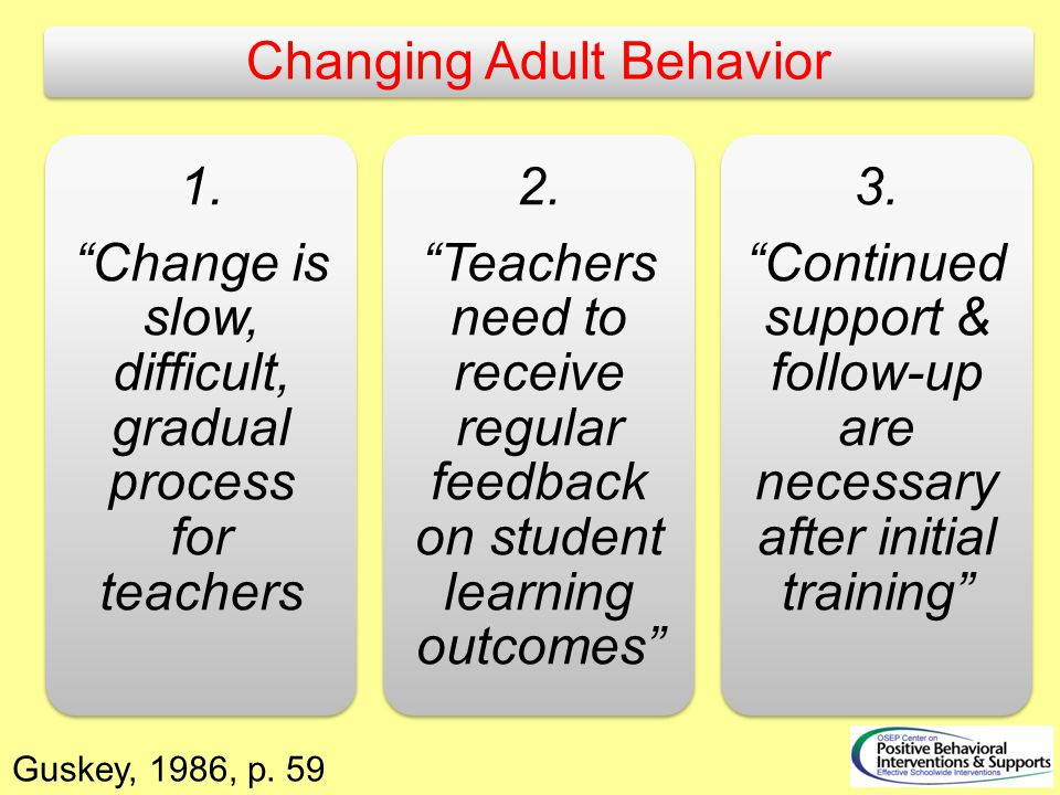 Changing Adult Behavior