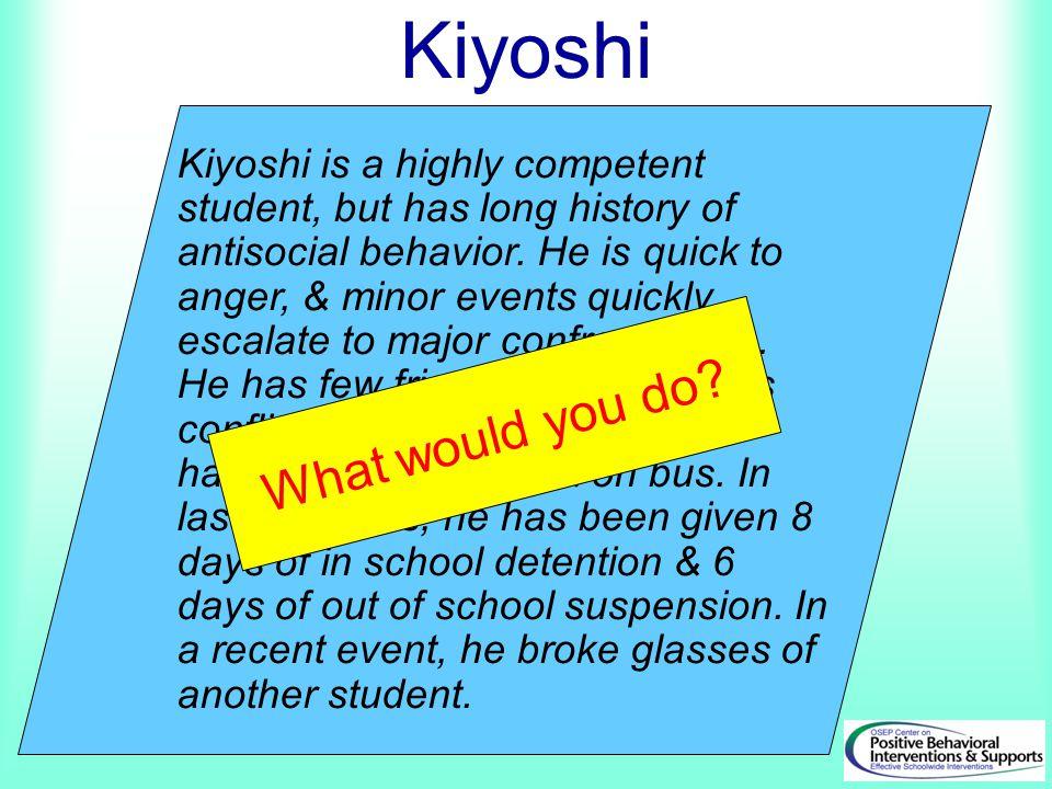 Kiyoshi What would you do