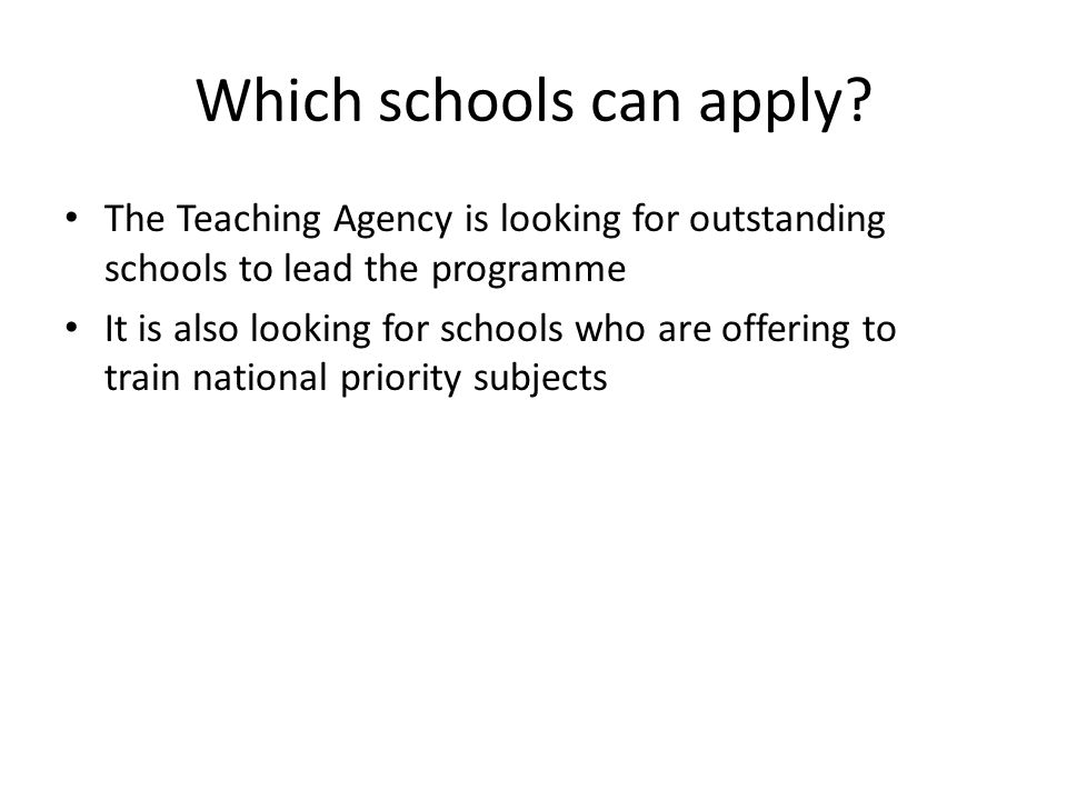 Which schools can apply