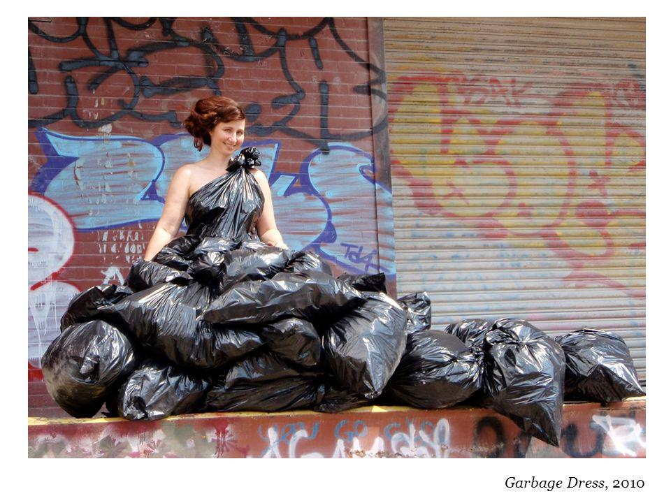 Garbage Dress, 2010