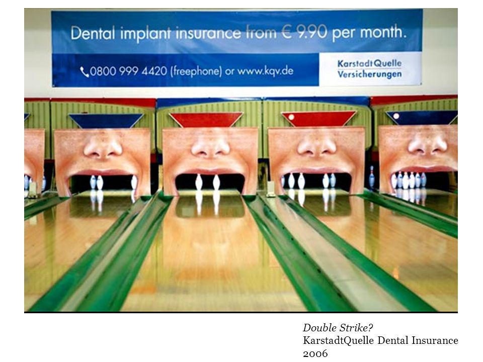 Double Strike KarstadtQuelle Dental Insurance 2006