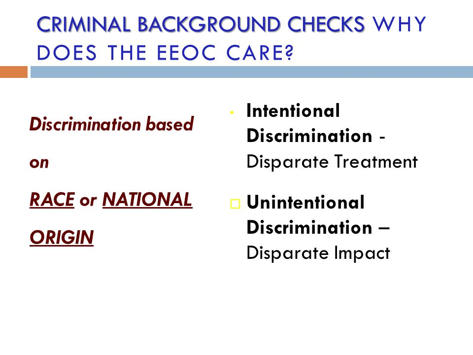 criminal background checks Why Does the EEOC Care