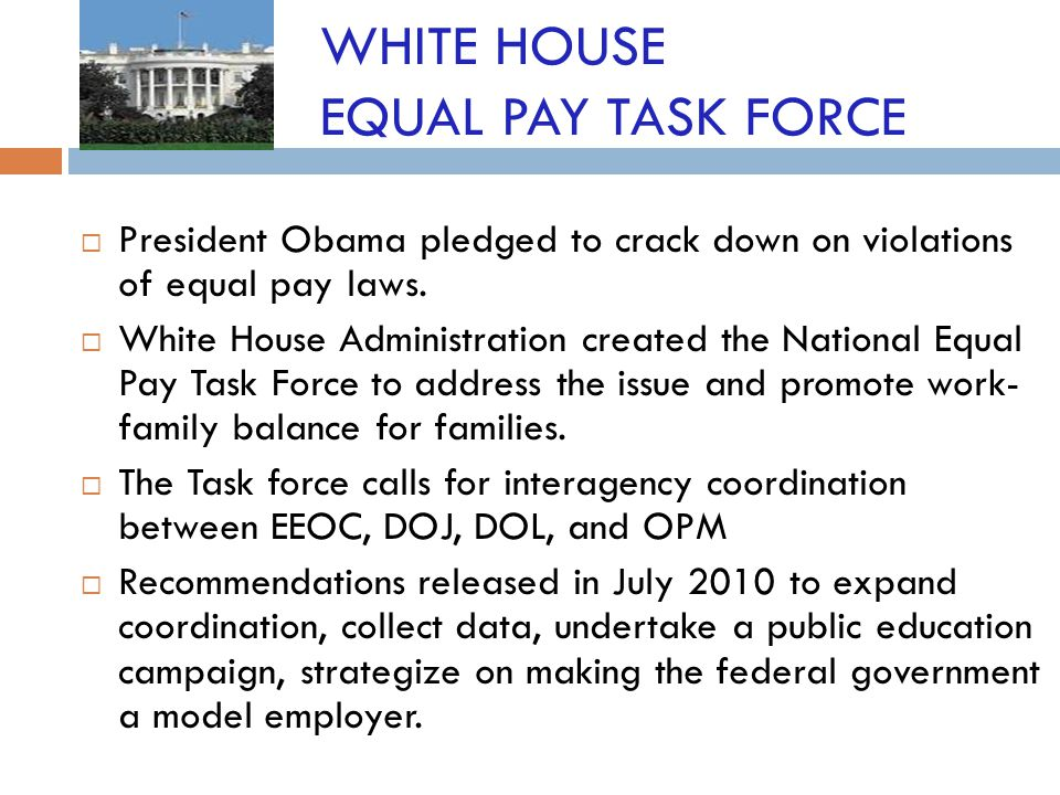 WHITE HOUSE EQUAL PAY TASK FORCE