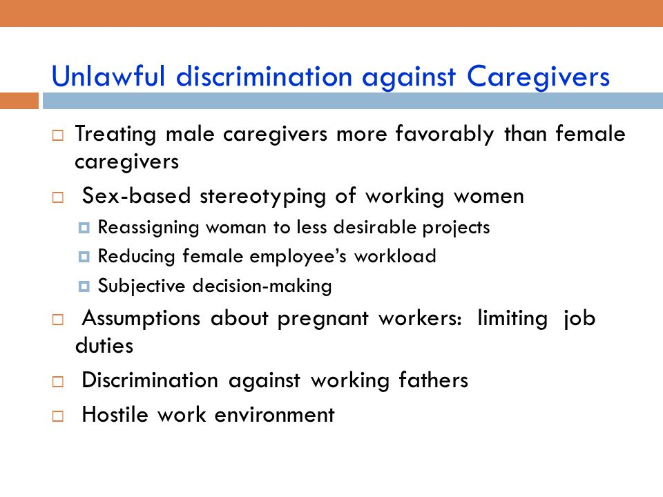 Unlawful discrimination against Caregivers