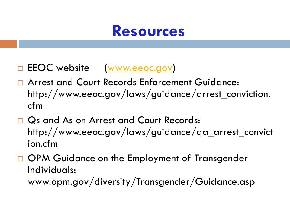 Resources EEOC website (www.eeoc.gov)