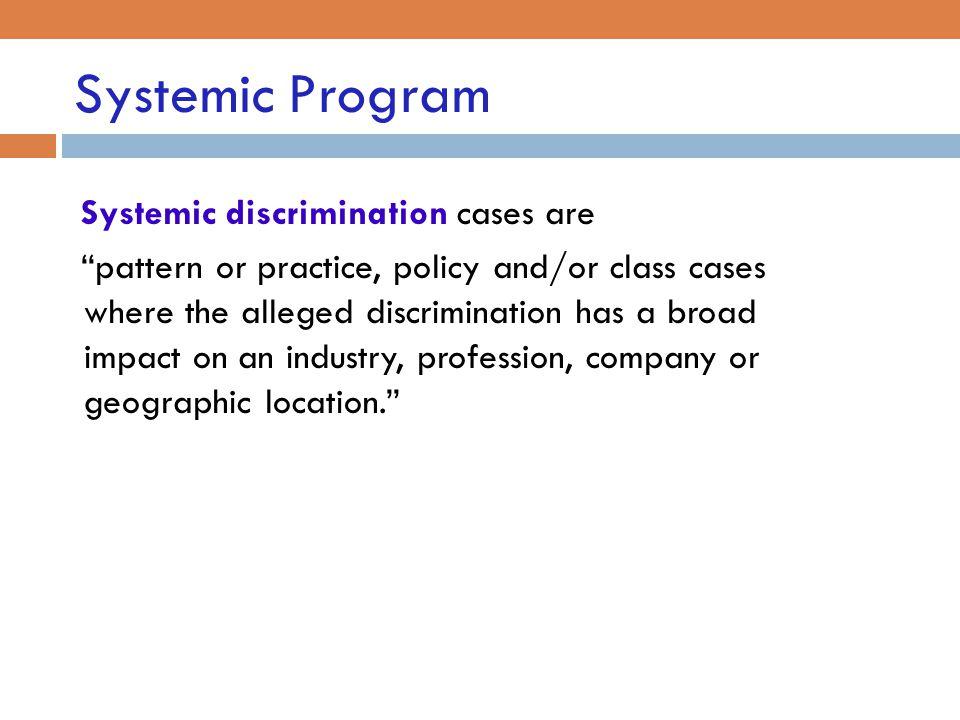 Systemic Program