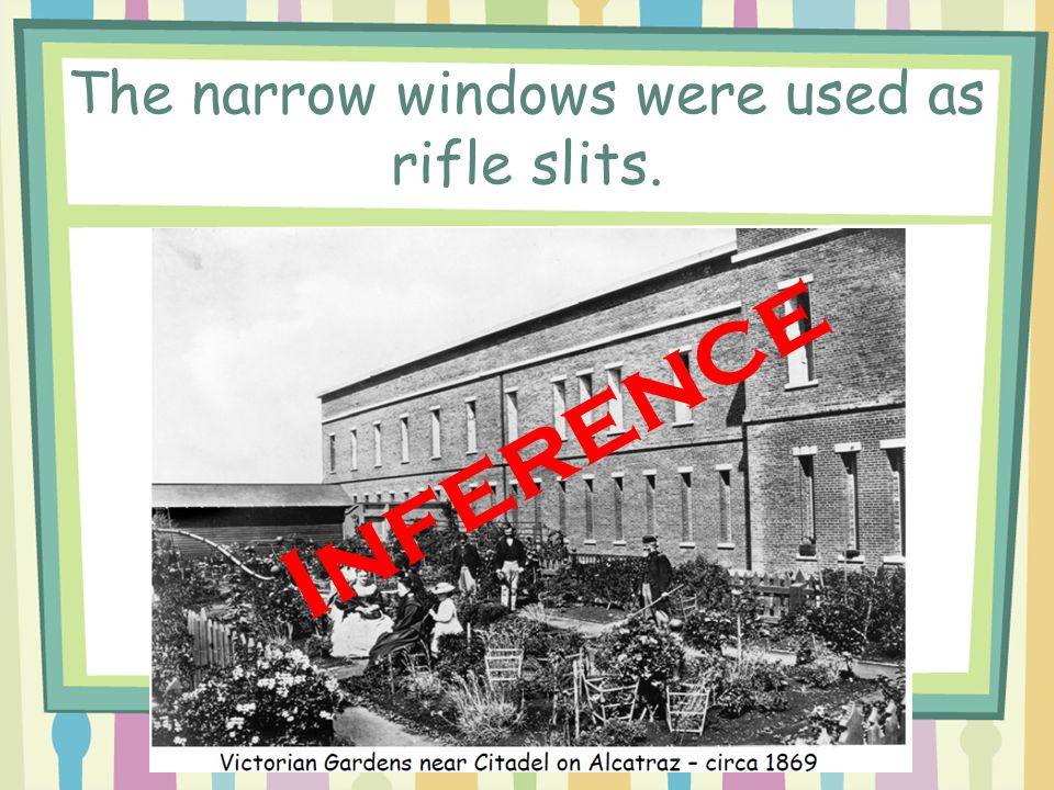 The narrow windows were used as rifle slits.