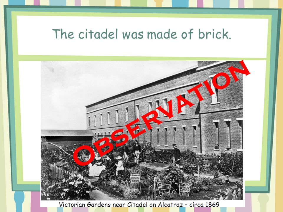 The citadel was made of brick.