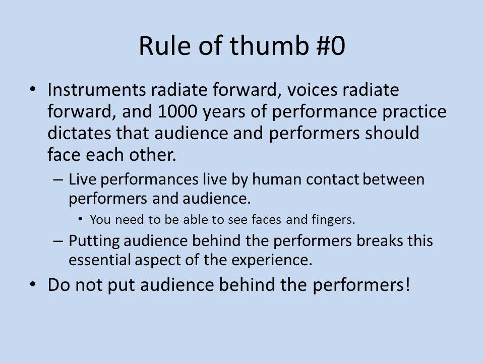 Rule of thumb #0