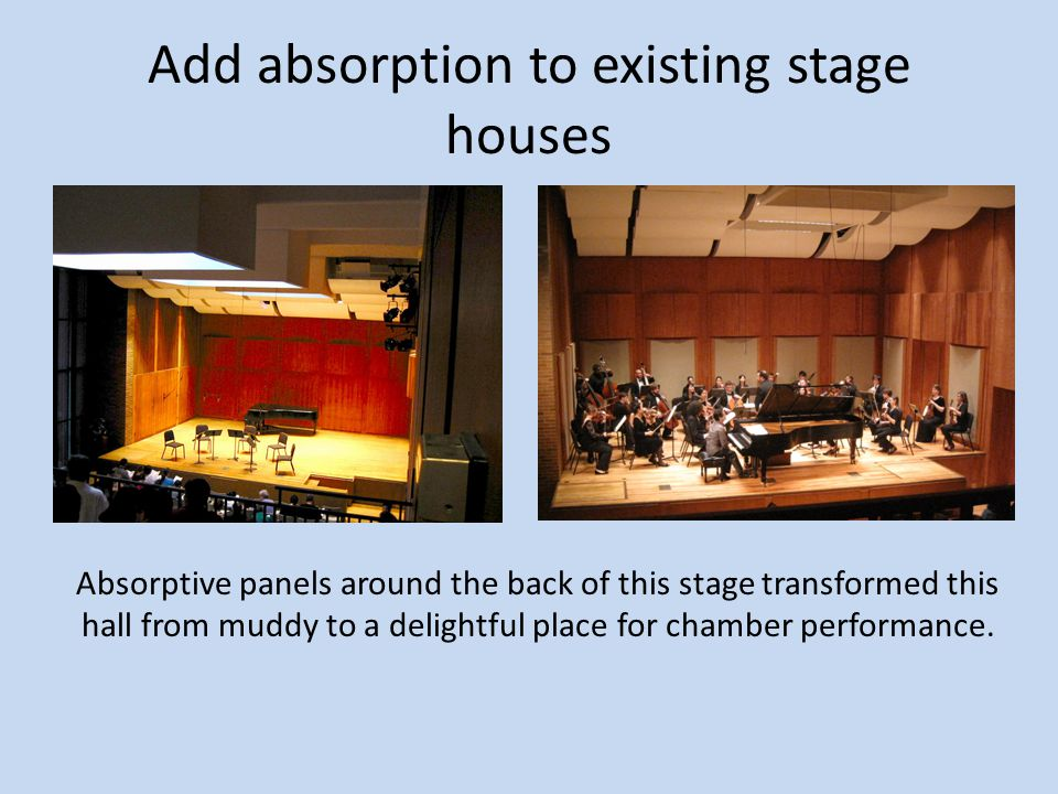 Add absorption to existing stage houses