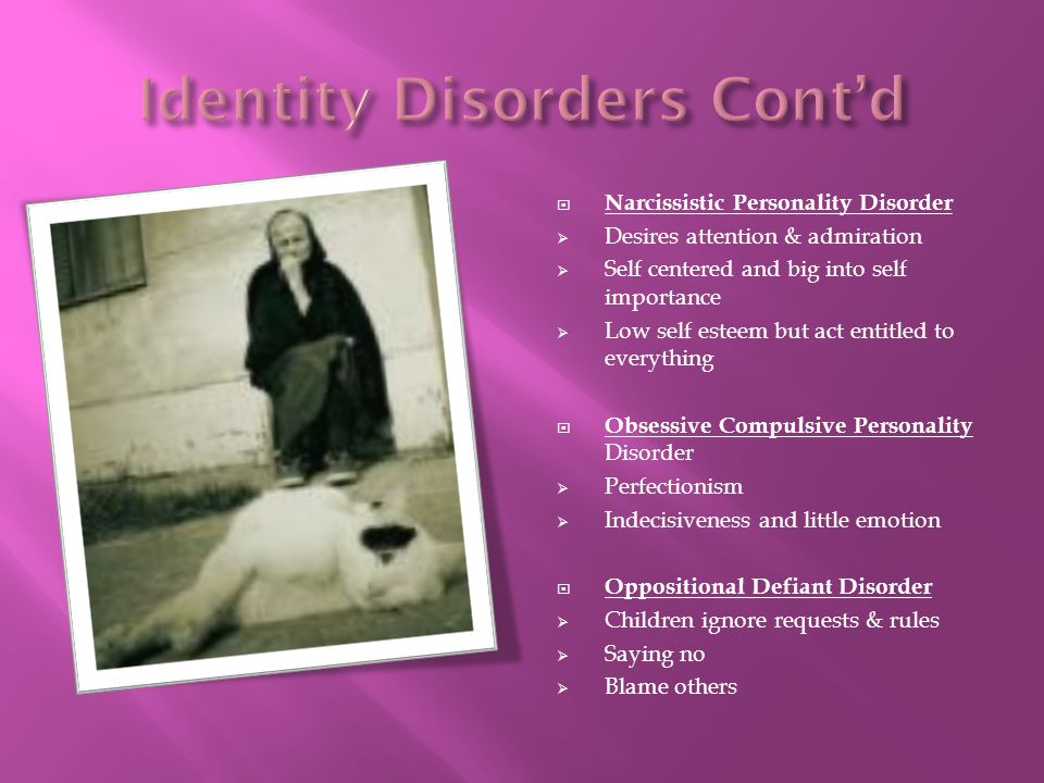 Identity Disorders Cont'd