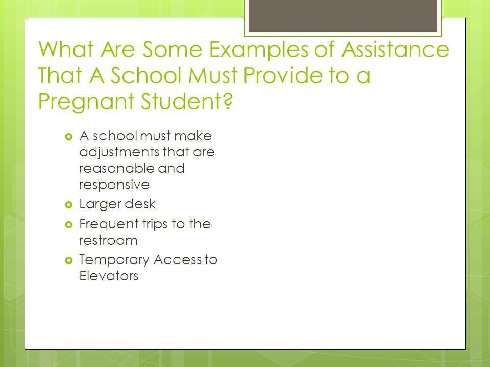 What Are Some Examples of Assistance That A School Must Provide to a Pregnant Student