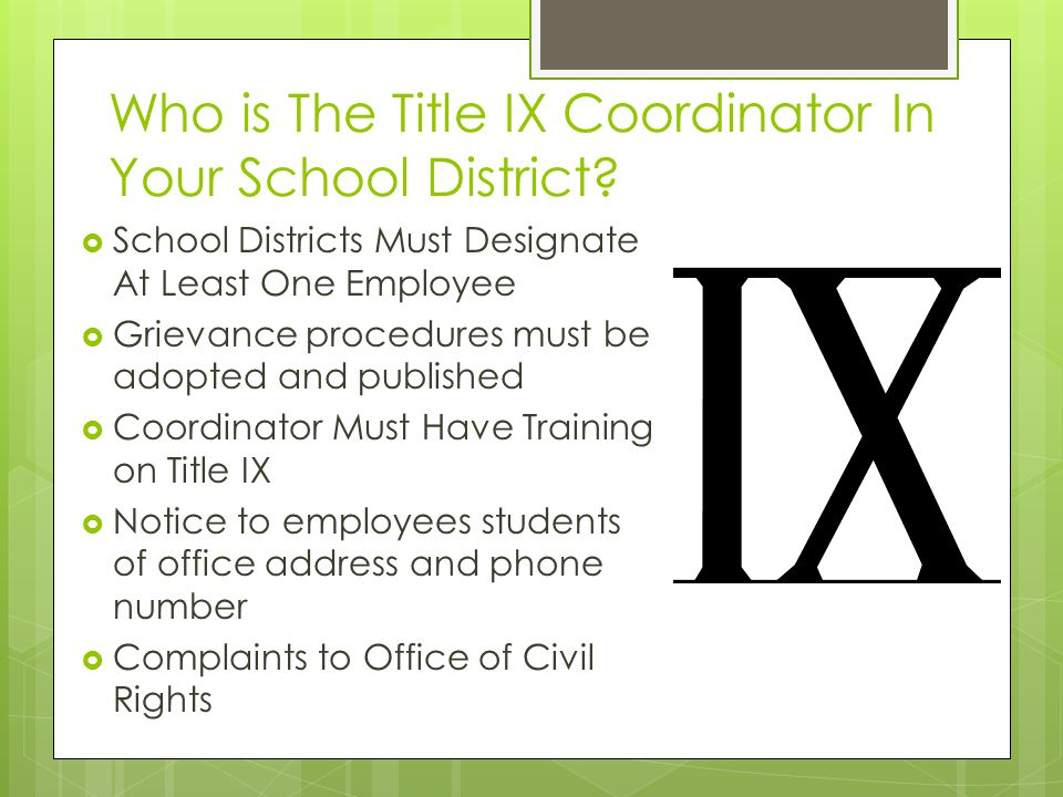 Who is The Title IX Coordinator In Your School District