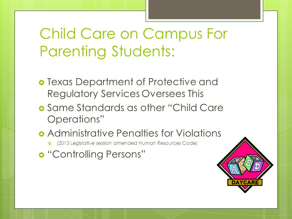 Child Care on Campus For Parenting Students: