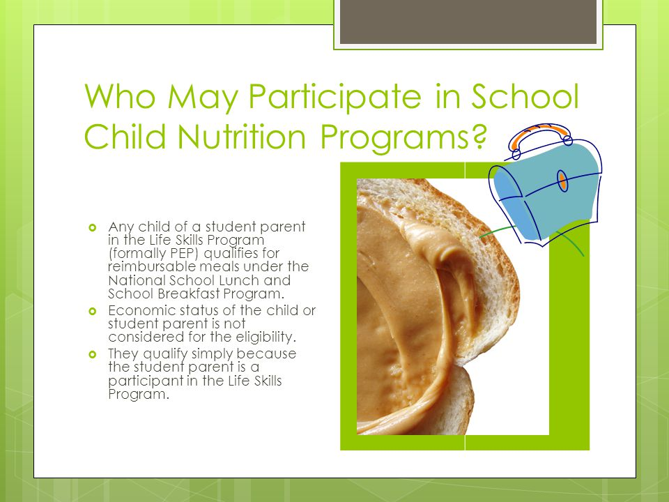 Who May Participate in School Child Nutrition Programs
