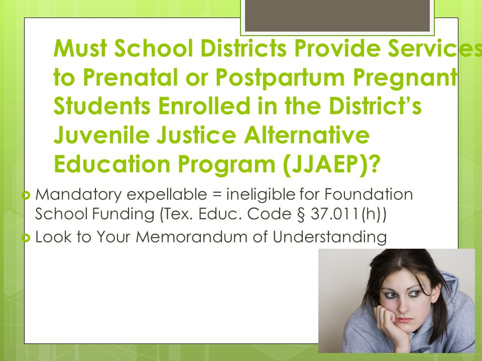 Must School Districts Provide Services to Prenatal or Postpartum Pregnant Students Enrolled in the District's Juvenile Justice Alternative Education Program (JJAEP)