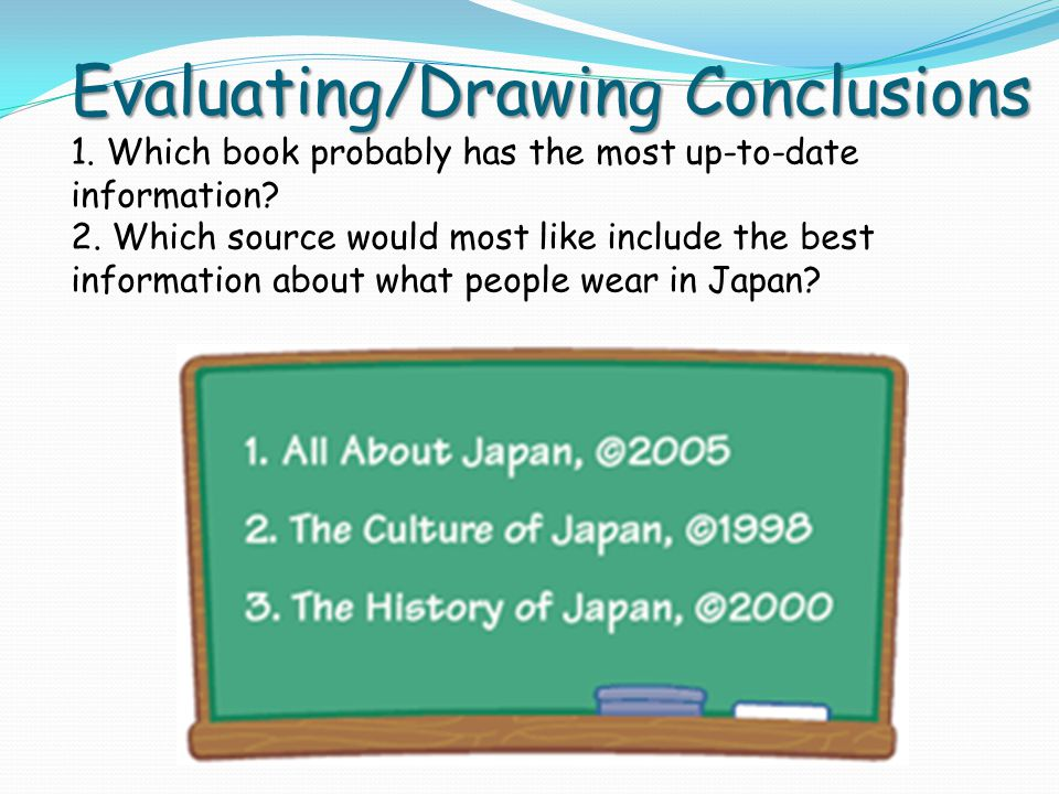 Evaluating/Drawing Conclusions 1
