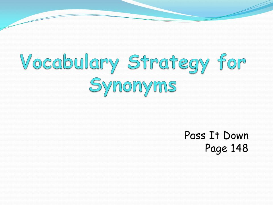 Vocabulary Strategy for Synonyms