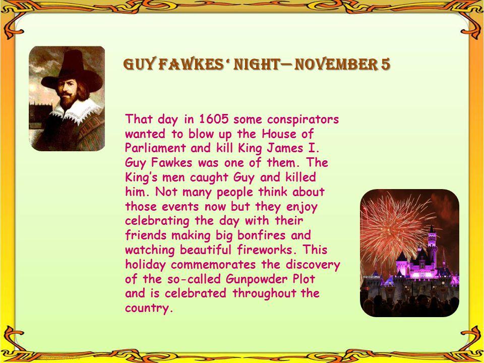 GUY FAWKES ' NIGHT— NOVEMBER 5
