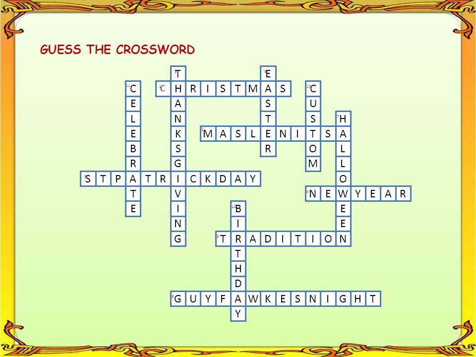 GUESS THE CROSSWORD T E C H R I S T M A S C E A S U L N T S H E K M A