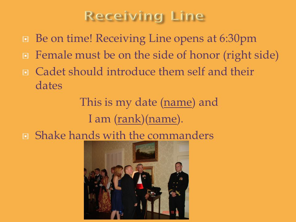 Be on time! Receiving Line opens at 6:30pm
