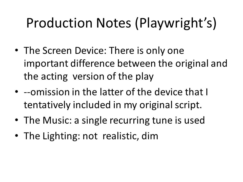 Production Notes (Playwright's)